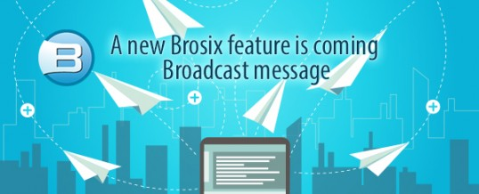 New Brosix Instant Messenger Feature – Broadcast message