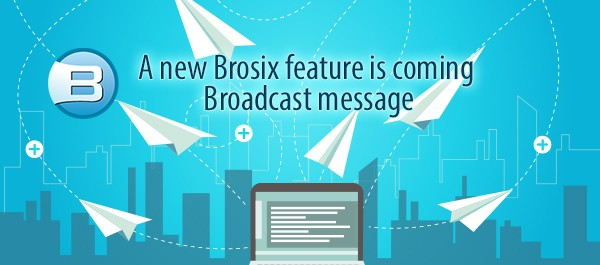 Brosix Broadcast Message