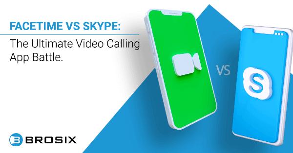 FaceTime vs Skype