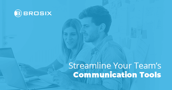 Streamline Your Team Communication Tools.