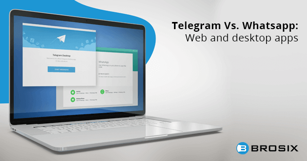 Telegram Vs Whatsapp Web and desktop apps