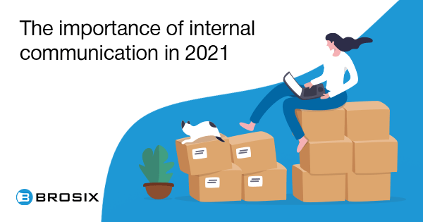 The Importance of Internal Communication in 2021