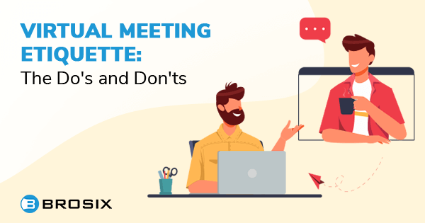 irtual Meeting Etiquette: The Dos and Donts.png